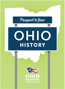Passport to Your Ohio History