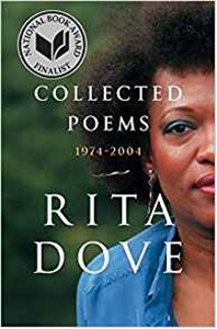 Rita Dove's Collected Poems 1974-2004