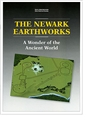 The Newark Earthworks: A Wonder of the Ancient World