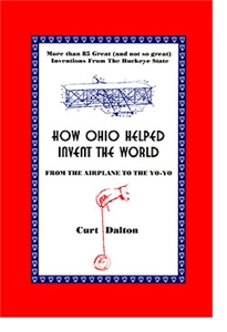 How Ohio Helped Invent the World