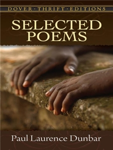 Selected Poems of Paul Laurence Dunbar (Dover)