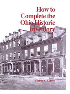 How to Complete the Ohio Historic Inventory